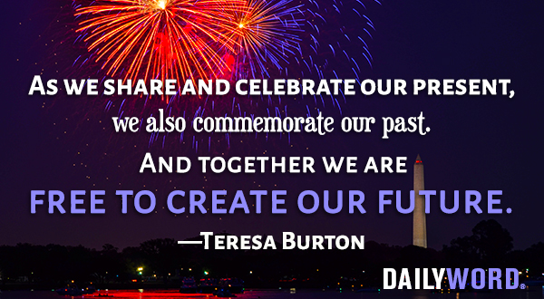 As we share and celebrate our present, we also commemorate our past. And together we are free to create our future. Teresa Burton